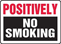 Accuform MSMK917VA Aluminum Sign Legend POSITIVELY NO SMOKING 7 Length x 10 Width Red/Black on White [並行輸入品]