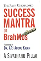 Success Mantra of BrahMos: The Path Unexplored
