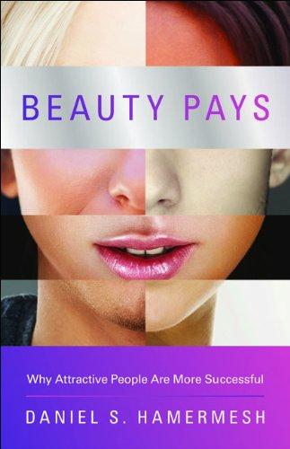 美貌格差: 生まれつき不平等の経済学