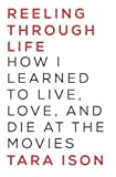 NIKE スポーツウェア Reeling Through Life: How I Learned to Live, Love, and Die at the Movies
