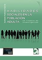 Habilidades sociales en la poblaci?n adulta (Spanish Edition) [並行輸入品]