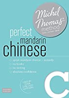Perfect Mandarin Chinese Intermediate  Course: Learn Mandarin Chinese with the Michel Thomas Method