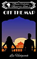 Off The Map (Maisie Frobisher Mysteries)