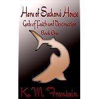 Haru of Sachoné House (Gods of Faith and Destruction Book 1) (English Edition)