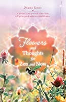 Flowers and Thoughts for Zen and Now
