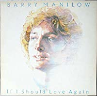If I Should Love Again - Barry Manilow LP