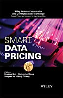 Smart Data Pricing (Information and Communication Technology Series,)