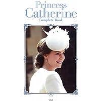 Princess Catherine Complete Book 英国キャサリン妃コーディネートのすべて