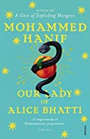 Our Lady of Alice Bhatti by MOHAMMED HANIF(1905-07-04)