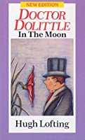 Dr Dolittle in the Moon (Doctor Dolittle)
