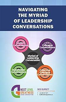 Navigating The Myriad of Leadership Conversations by [Burnett, Nick]