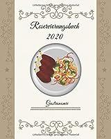 Reservierungsbuch 2020 Gastronomie: Tagesplaner fuer Reservierungen 1 Tag 1 Seite. Reservierungsbuch 2020 Gastronomie A4