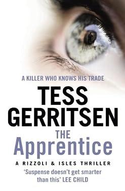 The Apprentice: (Rizzoli & Isles series 2) (Rizzoli & Isles)