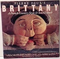 Pierre Deux's Brittany: Pierre Moulin,