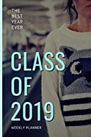 Class of 2019: Weekly School Planner