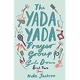 The Yada Yada Prayer Group Gets Down: 02