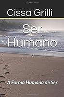 Ser Humano: A Forma Humana de Ser