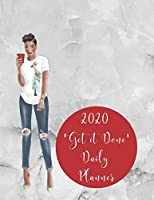 2020 'Get it Done' Daily Planner: 8.5x11 Black Girl Magic Themed 365 Day Calendar and Agenda Book