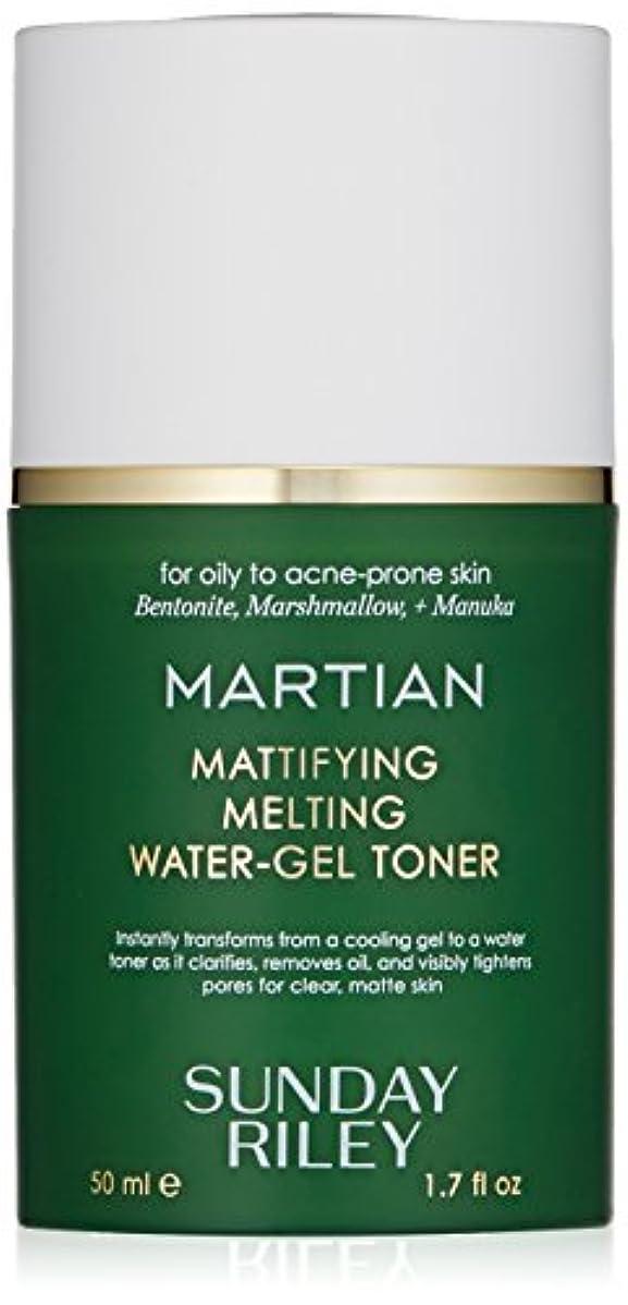 デュアルアレキサンダーグラハムベル急行するSUNDAY RILEY Martian Mattifying Melting Water-Gel Toner 50ml サンデーライリー メルティングウォータージェル化粧水