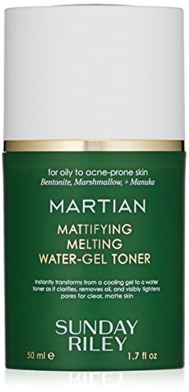 トーン必需品のりSUNDAY RILEY Martian Mattifying Melting Water-Gel Toner 50ml サンデーライリー メルティングウォータージェル化粧水