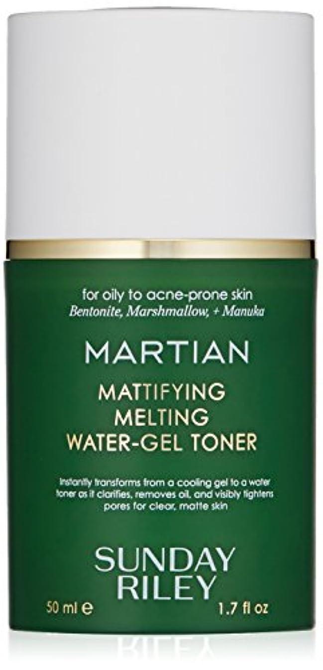 感染する去る事故SUNDAY RILEY Martian Mattifying Melting Water-Gel Toner 50ml サンデーライリー メルティングウォータージェル化粧水