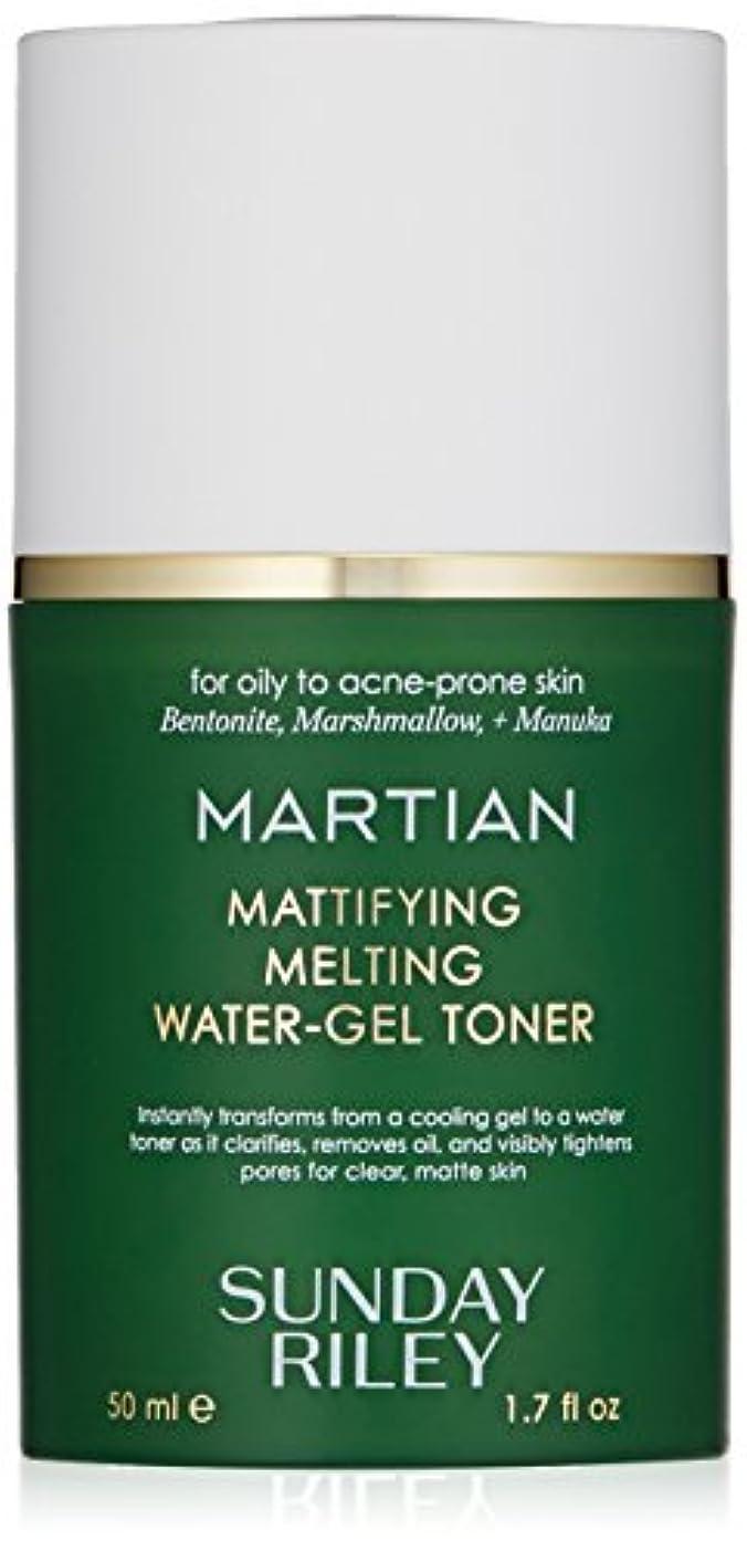 より適応ブッシュSUNDAY RILEY Martian Mattifying Melting Water-Gel Toner 50ml サンデーライリー メルティングウォータージェル化粧水