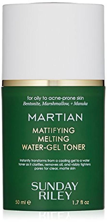 豊富公平反発SUNDAY RILEY Martian Mattifying Melting Water-Gel Toner 50ml サンデーライリー メルティングウォータージェル化粧水