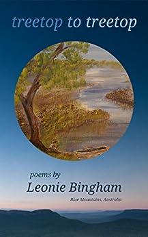 [Bingham, Leonie]のtreetop to treetop (English Edition)