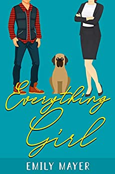 Everything Girl by [Mayer, Emily]