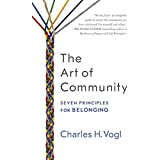The Art of Community: Seven Principles for Belonging (English Edition)