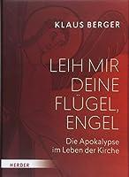 Berger, K: Leih mir deine Fluegel, Engel