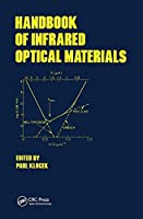 Handbook of Infrared Optical Materials