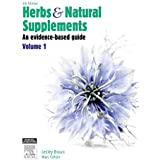 Herbs and Natural Supplements, Volume 1: An Evidence-Based Guide