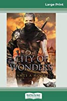 City of Wonders: Seven Forges, Book III (16pt Large Print Edition)