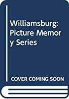 Williamsburg: Picture Memory Series