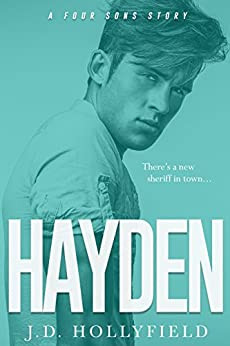 Hayden (Four Sons Book 2) by [Hollyfield, J.D.]