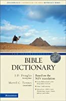 New International Bible Dictionary: Based on the Niv (Zondervan's Understand the Bible Reference)