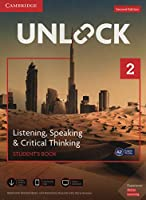 Unlock Level 2 Listening, Speaking & Critical Thinking Student's Book, Mob App and Online Workbook w/ Downloadable Audio and Video