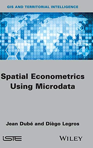 Download Spatial Econometrics using Microdata (GIS and Territorial Intelligence) 1848214685