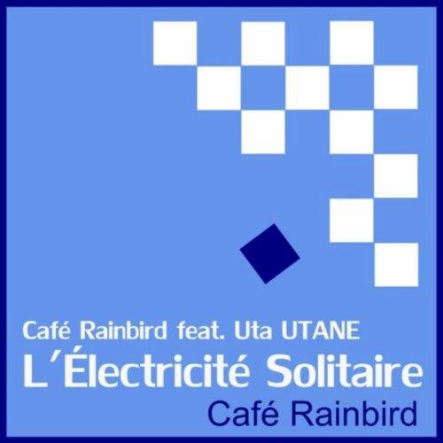 L'électricité Solitaire (feat. Uta Utane)