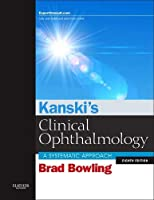 Kanski's Clinical Ophthalmology: A Systematic Approach, 8e