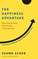 The Happiness Advantage: How a Positive Brain Fuels Success in Work and Life【洋書】 [並行輸入品]