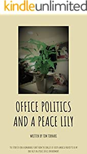 Office Politics and a Peace Lily (English Edition)