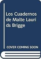 Los Cuadernos de Malte Laurids Brigge