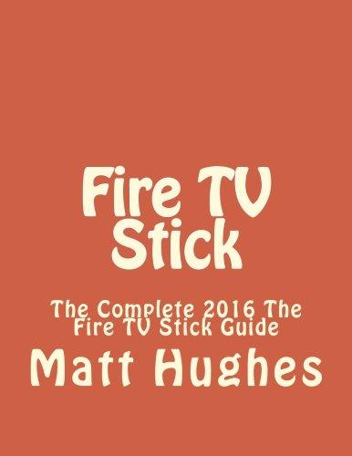 Fire TV Stick: The C...