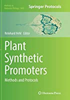 Plant Synthetic Promoters: Methods and Protocols (Methods in Molecular Biology)