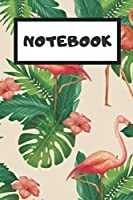 Notebook: Flamingo Notebook Lined 110 Pages (6x9)