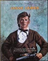 Jesse James (Chelsea House Library of Biography)