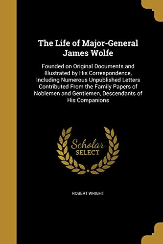 Download The Life of Major-General James Wolfe 1373848782