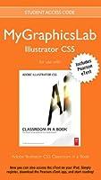 MyGraphicsLab Illustrator Course with Adobe Illustrator CS5 Classroom in a Book